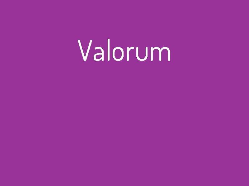 valorum