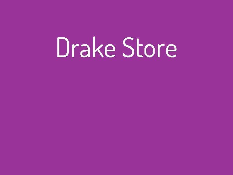 drake_store