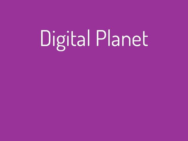 digital_planet