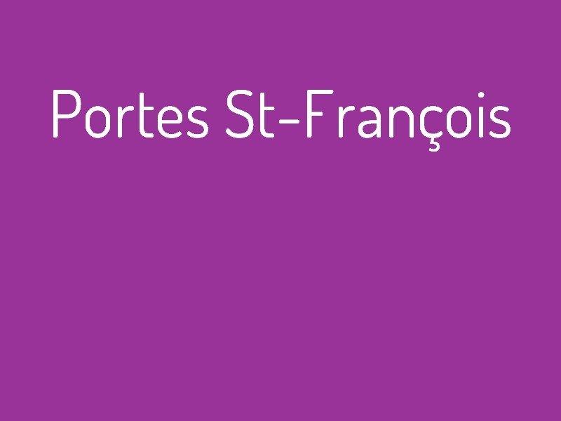 portes_st-françois