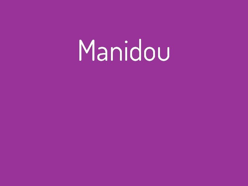 manidou